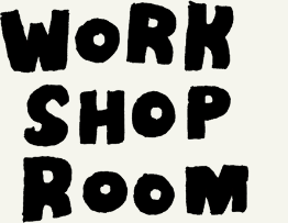 Workshop Room
